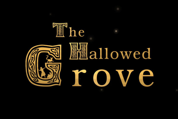 The Hallowed Grove 2